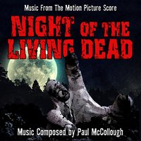 Night of the Living Dead (Music from the 1990 Motion Picture Score) — Paul McCollough