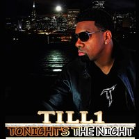 Tonight's the Night (feat. Tony Tatum) — Tony Tatum, Till1