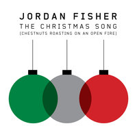 The Christmas Song (Chestnuts Roasting on an Open Fire) — Jordan Fisher