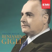 The Very Best of Beniamino Gigli — Beniamino Gigli