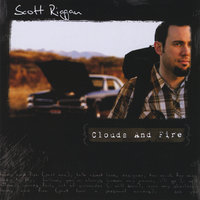 Clouds and Fire — Scott Riggan
