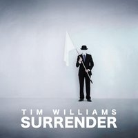 Surrender — Tim Williams
