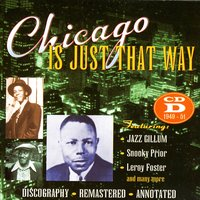 Chicago Is Just That Way: CD D 1949 - 1951 — сборник
