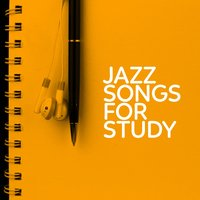 Jazz Songs for Study — Jazz Songs