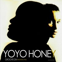 Groove On — Yoyohoney