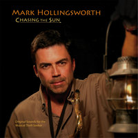 Chasing the Sun — Mark Hollingsworth