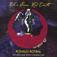 Blue Corn, Red Earth — Ronald Roybal