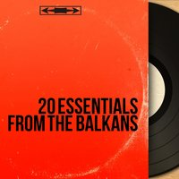20 Essentials from the Balkans — сборник