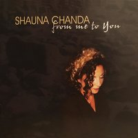 From Me to You — Shauna Chanda