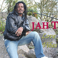 Love Vibes — Jah T