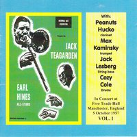 In Concert at Free Trade Hall, Manchester 1957: Vol. 1 — Jack Teagarden & Earl Hines, Cozy Cole, Max Kaminsky, Jack Lesberg