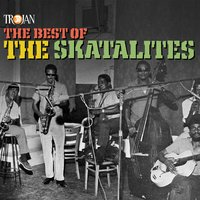 The Best of the Skatalites — The Skatalites