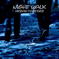 Night Walk — Urban Masters