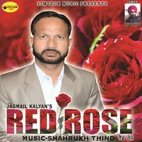 Red Rose — Jagmail Kalyan