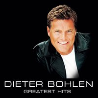 Greatest Hits — Dieter Bohlen