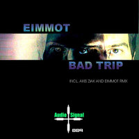 Bad Trip — Eimmot