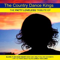 The Patty Loveless Tribute EP — The Country Dance Kings