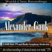 Alexander Gauk - USSR State TV and Radio Symphony Orchestra — USSR State Television and Radio Symphony Orchestra