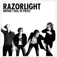 Before I Fall To Pieces — Razorlight