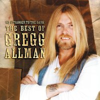 No Stranger To The Dark: The Best Of Gregg Allman — Gregg Allman