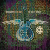 Warren Haynes Presents: The Benefit Concert Vol. 3 — Warren Haynes