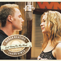 Last Thing On My Mind — Ronan Keating, LeAnn Rimes