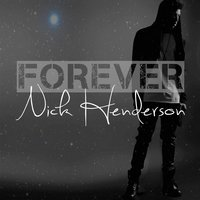 Forever - Single — Nick Henderson