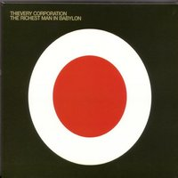 The Richest Man In Babylon — Thievery Corporation