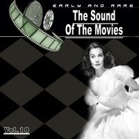 The Sound of the Movies, Vol. 10 — сборник