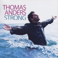 Strong — Thomas Anders