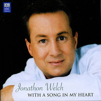 With a Song in My Heart — Jonathon Welch, Stephen Blackburn