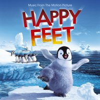 Happy Feet Music From the Motion Picture — Happy Feet