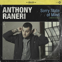 Sorry State of Mind — Anthony Raneri