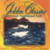 Golden Classics Of Irish Traditional Folk — Ard Ri Tradition