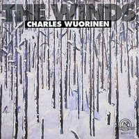 Charles Wuorinen: The Winds — Paul Zukofsky, Charles Wuorinen, Anthony Korf, Parnassus, Charles Wourinen