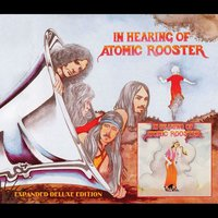 In Hearing of Atomic Rooster — Atomic Rooster