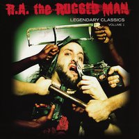 Legendary Classics, Vol. 1 — R.A. The Rugged Man
