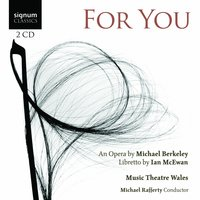 For You — Music Theatre Wales