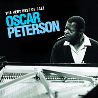 The Very Best Of Jazz - Oscar Peterson — Oscar Peterson