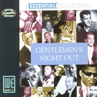 Gentlemens Night Out: The Essential Collection — сборник