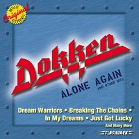 Alone Again & Other Hits — Dokken