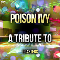 Poison Ivy: A Tribute to Coasters — Ameritz Top Tributes