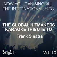 The Global HitMakers: Frank Sinatra Vol. 10 — The Global HitMakers