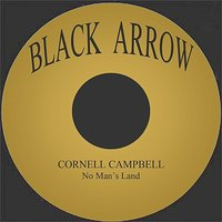 No Man's Land — Cornell Campbell