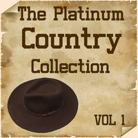 The Platinum Country Collection Vol 1 — сборник