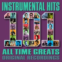 Instrumental Hits - 101 All Time Greats — сборник
