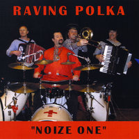 Noize One — Raving Polka Project