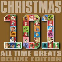 101 Christmas All Time Greats - Deluxe Edition — сборник