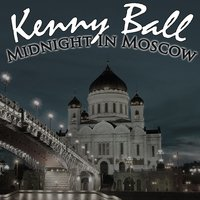 Midnight In Moscow — Kenny Ball