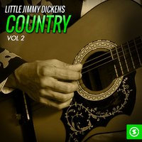 Little Jimmy Dickens Country, Vol. 2 — Little Jimmy Dickens